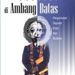 BERDIRI DI AMBANG BATAS - Pergumulan Seputar Iman dan Budaya