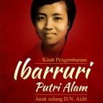 Kisah Pengembaraan Ibarruri Putri Alam - Anak sulung D.N. Aidit