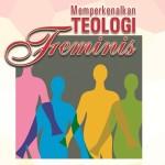 Memperkenalkan Teologi Feminis