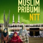 Wacana Identitas Muslim Pribumi NTT