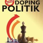 Bukan Doping Politik