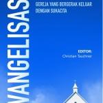 EVANGELISASI Gereja yang Bergerak Keluar