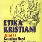 ETIKA KRISTIANI -2 Kewajiban Moral Dalam Hidup  Keagamaan