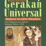 KEKRISTENAN - Gerakan Universal-Sebuah Ulasan Sejarah Dari Kekristenan Bahari Sampai Tahun 1453