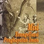 Misi-Evangelisasi-Penghayatan Iman