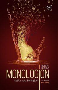 MONOLOGION - Ketika Kata Bertingkah