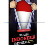 Bahasa Indonesia Identitas Kita