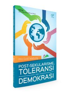 Post-Sekularisme, Toleransi dan Demokrasi